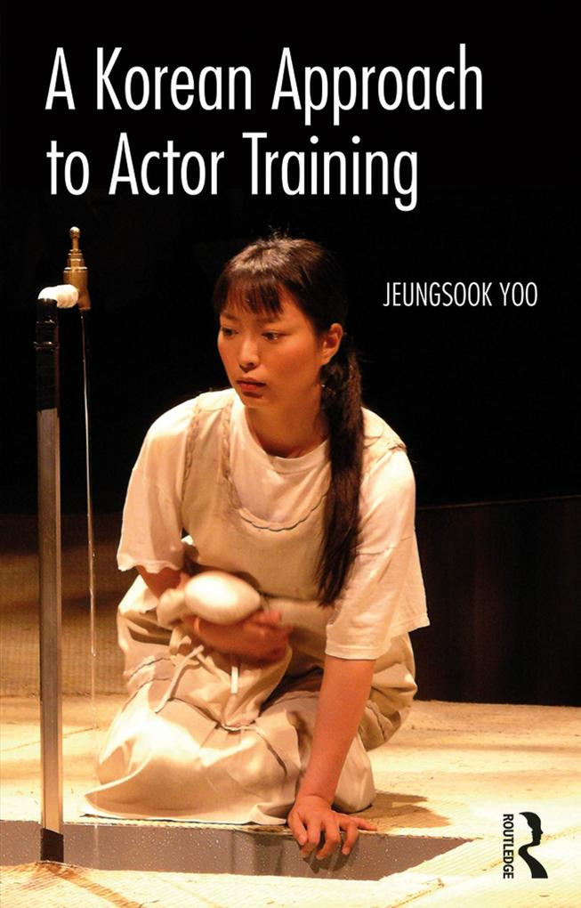Korean Approach to Actor Training als eBook Dow...