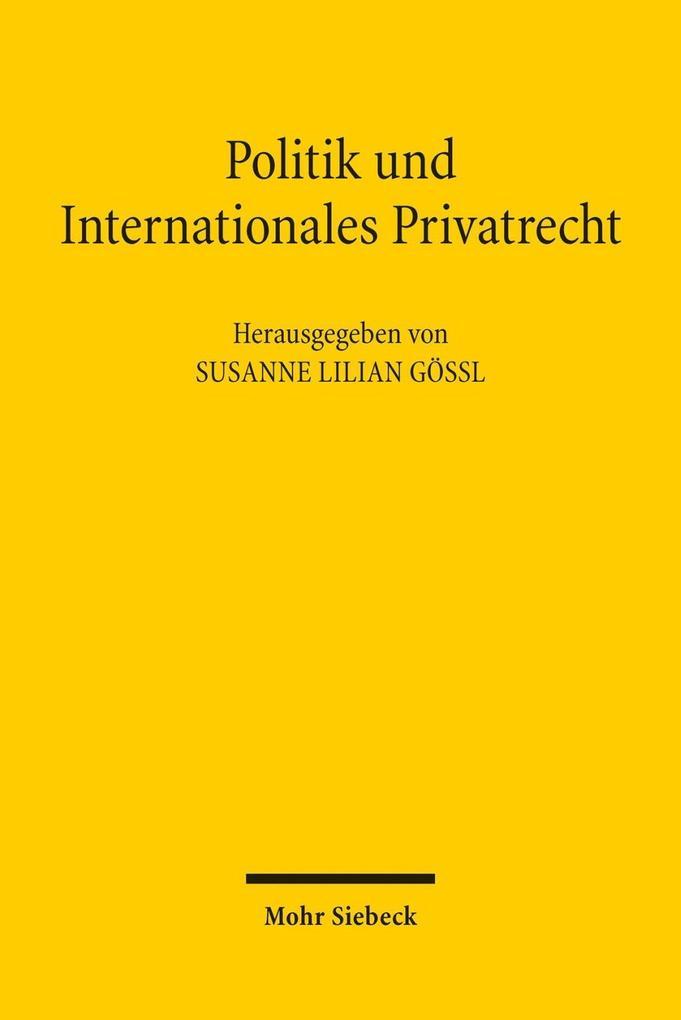 Politik und Internationales Privatrecht als Buc...