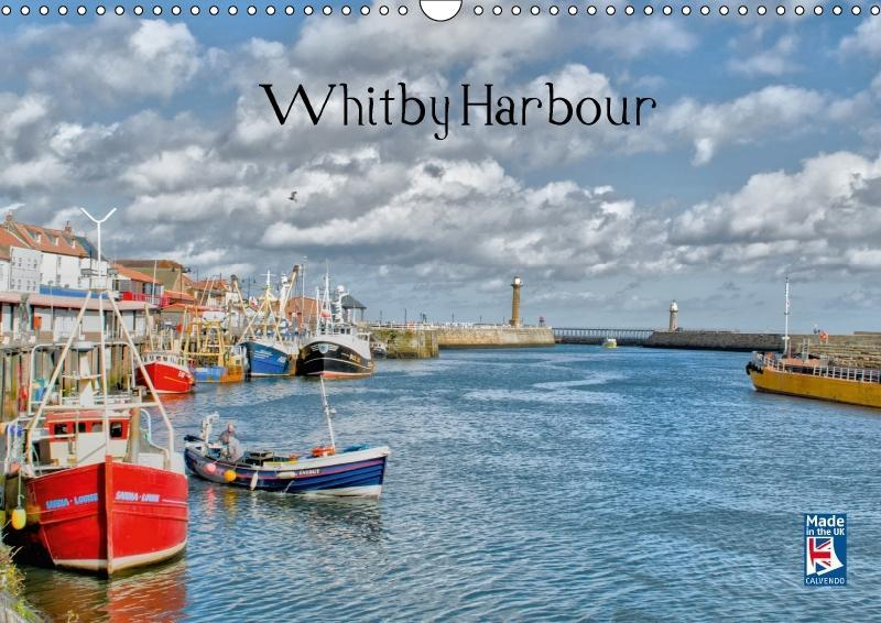 Whitby Harbour (Wall Calendar 2018 DIN A3 Lands...