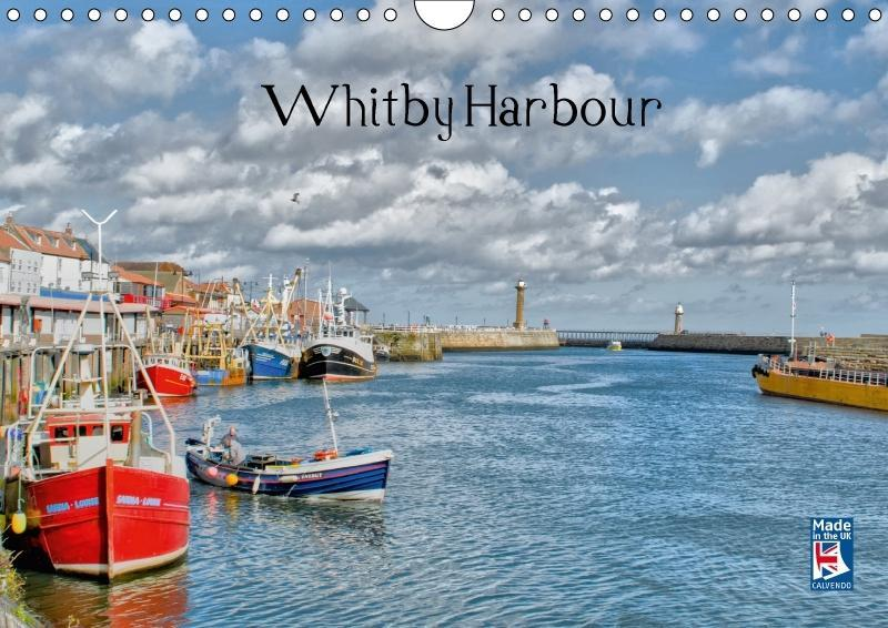 Whitby Harbour (Wall Calendar 2018 DIN A4 Lands...