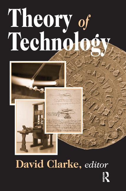 Theory of Technology als Buch (gebunden)