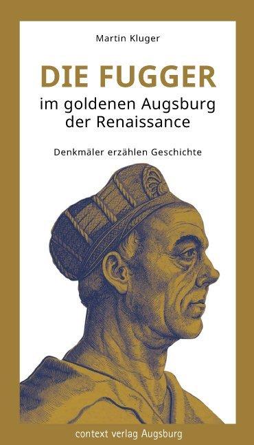 Die Fugger im goldenen Augsburg der Renaissance...