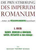 die Privatisierung des Imperium Romanum. Bd.5