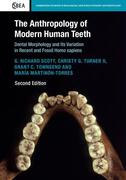 The Anthropology of Modern Human Teeth: Dental Morphology and Its Variation in Recent and Fossil Homo Sapien