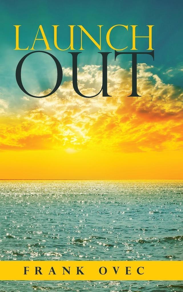Launch Out als Buch von Frank Ovec