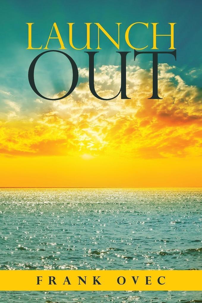 Launch Out als Taschenbuch von Frank Ovec