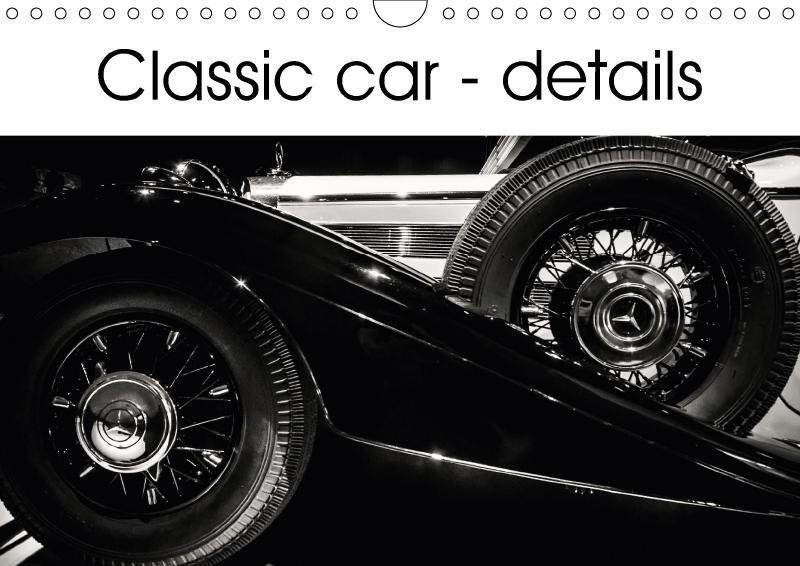 Classic car - details (Wall Calendar 2018 DIN A...