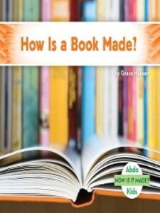How Is a Book Made? als eBook Download von Grac...