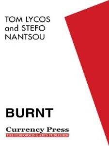 Burnt als eBook Download von Stefo Nantsou, Tom...