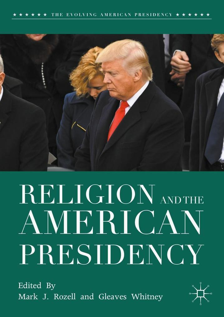 Religion and the American Presidency als eBook ...