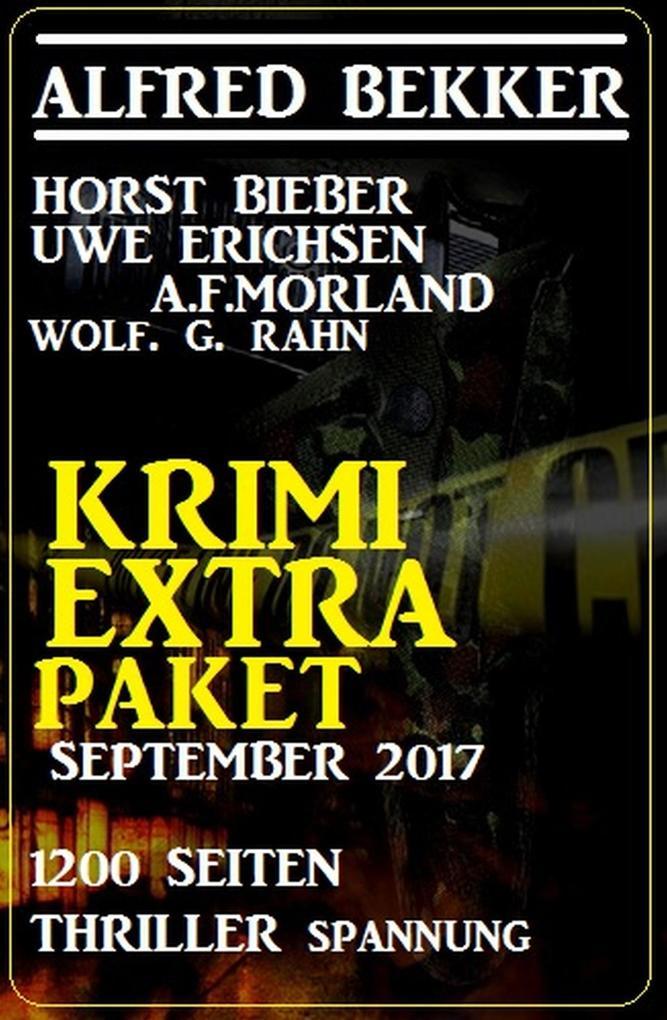 Krimi Extra Paket September 2017 - 1200 Seiten Thriller Spannung als eBook