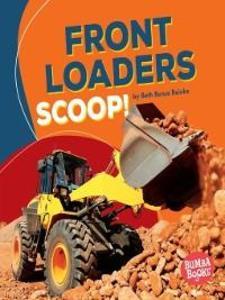 Front Loaders Scoop! als eBook Download von Bet...