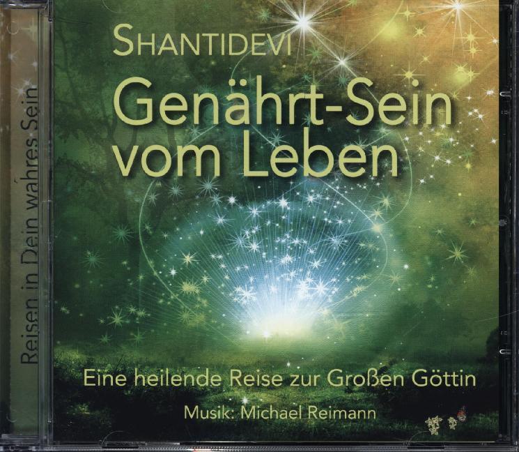 Genährt-Sein vom Leben als Hörbuch CD von SHANT...