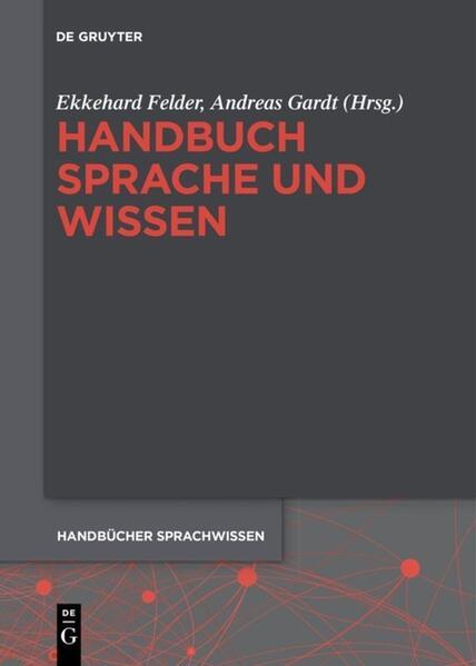 Handbuch Sprache und Wissen als Buch von