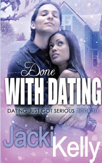 Done With Dating als Taschenbuch von Jacki Kelly