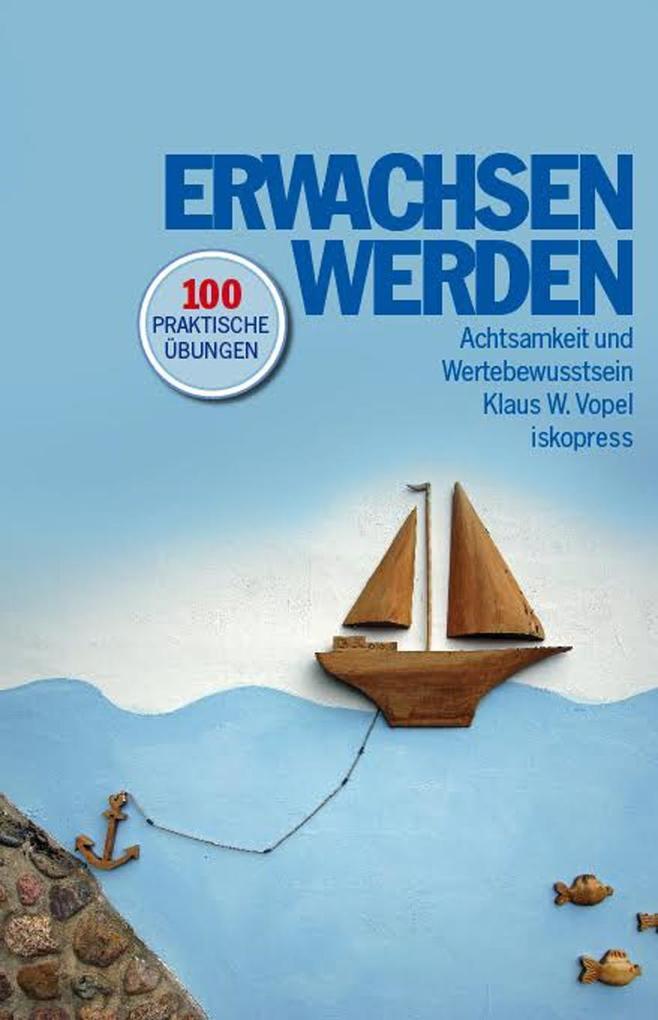 Erwachsen werden als Buch von Klaus W. Vopel
