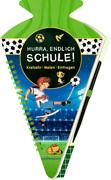 Schultüten-Kratzelbuch - Fußballfreunde - Hurra, endlich Schule!