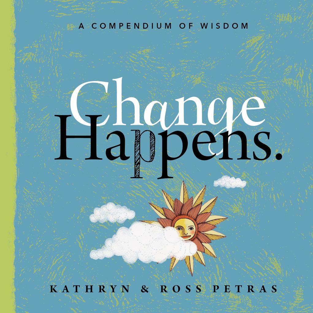 Change Happens als eBook Download von Kathryn P...