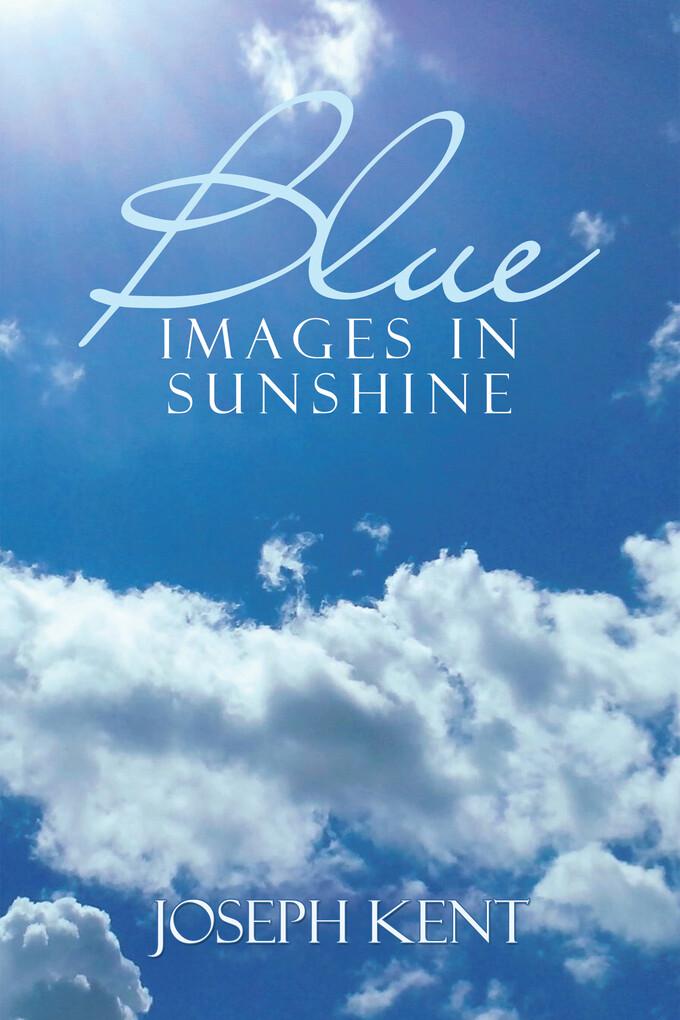 Blue Images in Sunshine als eBook Download von ...
