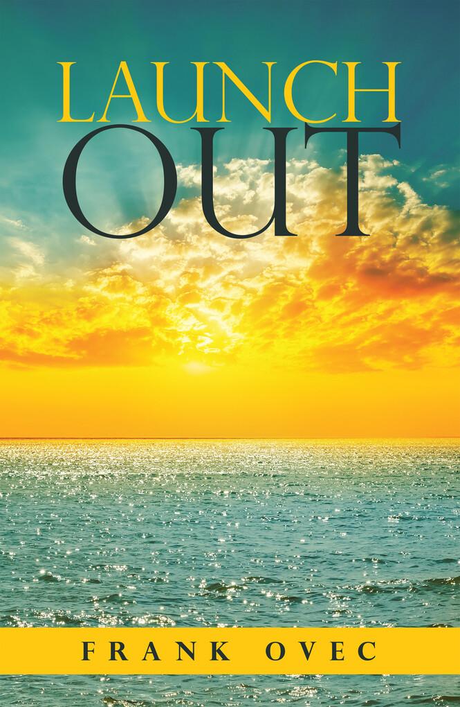 Launch Out als eBook Download von Frank Ovec