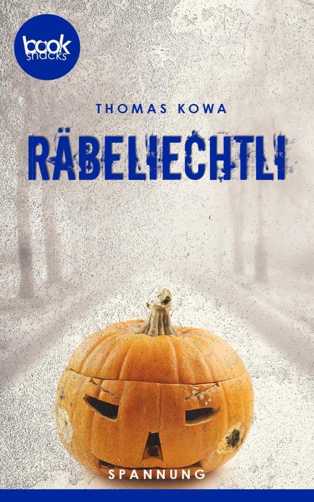 Räbeliechtli (Kurzgeschichte, Krimi) als eBook
