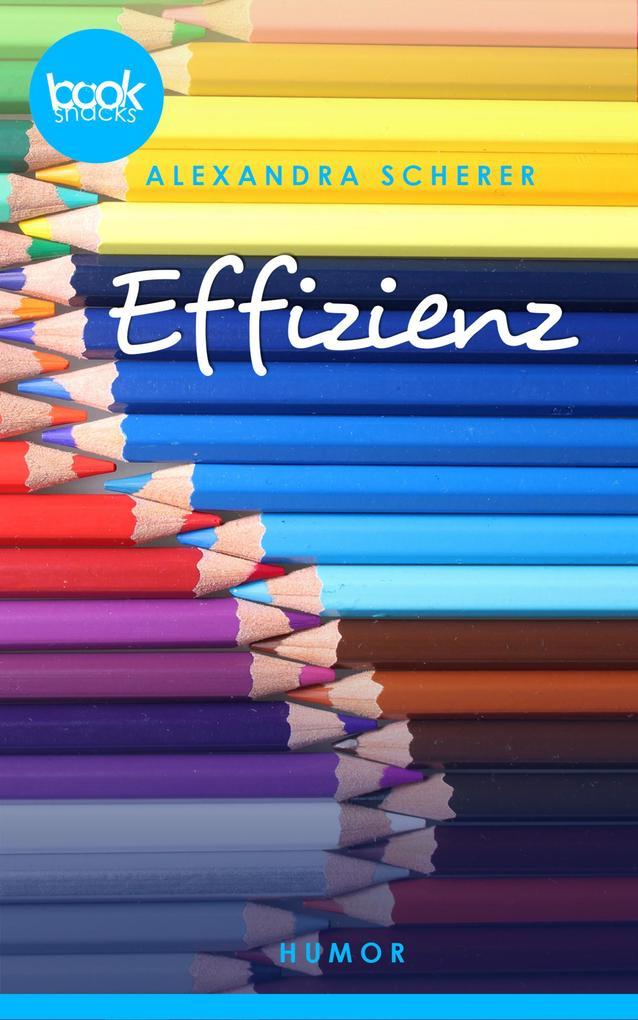 Effizienz (Kurzgeschichte, Humor) als eBook