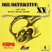 Die Detektive XY, Folge 4: ...und die Micky Mouse-Bande