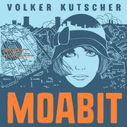 Moabit (Ungekürzte Lesung)