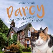 Darcy - Der Glückskater im Buchladen (Ungekürzt)