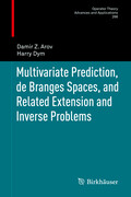 Multivariate Prediction, de Branges Spaces, and Related Extension and Inverse Problems