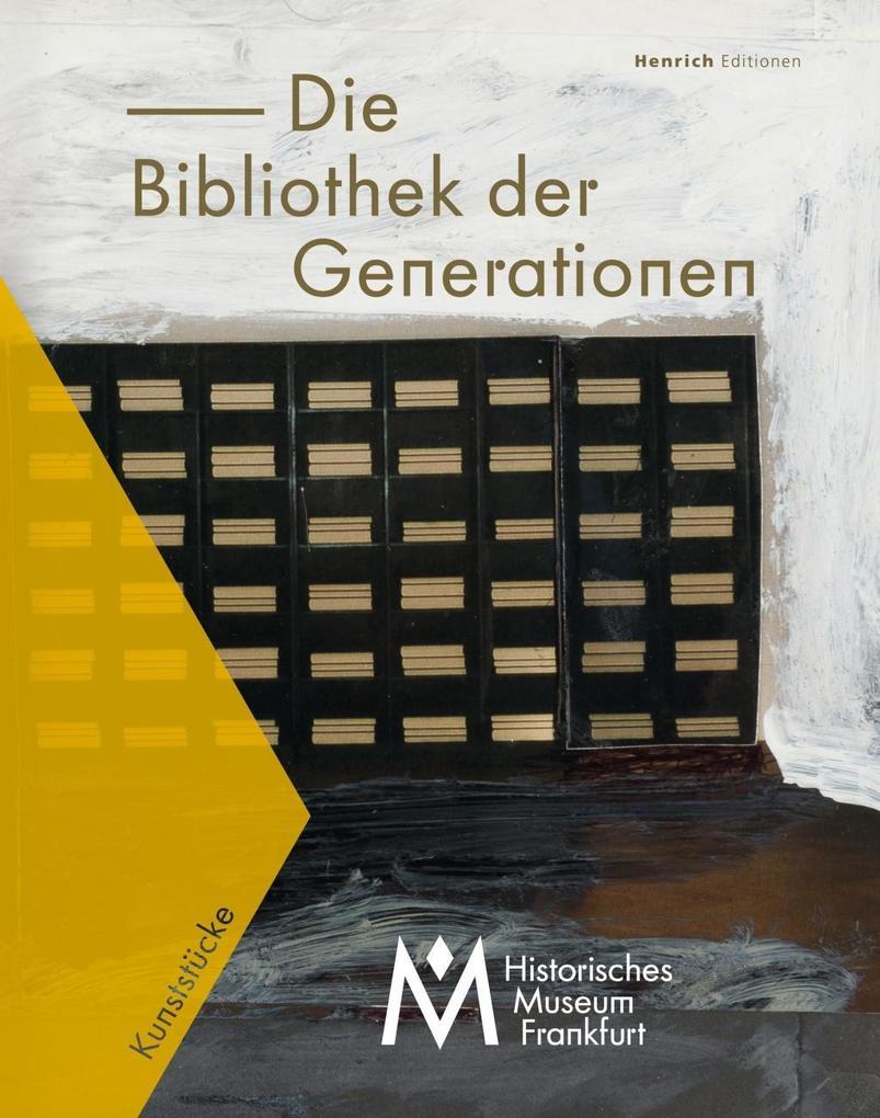 Die Bibliothek der Generationen - Offenes Archi...