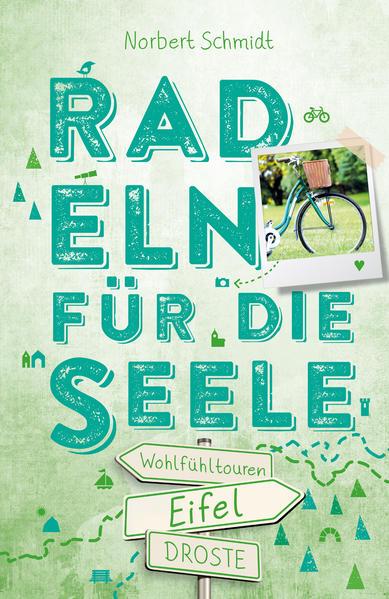 Eifel. Radeln für die Seele als Buch von Norber...