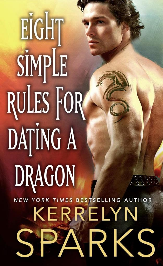 Eight Simple Rules for Dating a Dragon als eBoo...