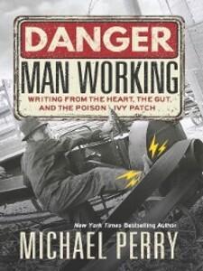 Danger, Man Working als eBook Download von Mich...