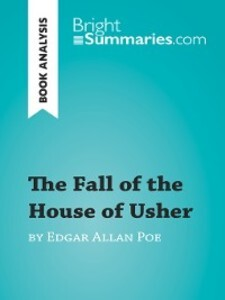 The Fall of the House of Usher by Edgar Allan P...