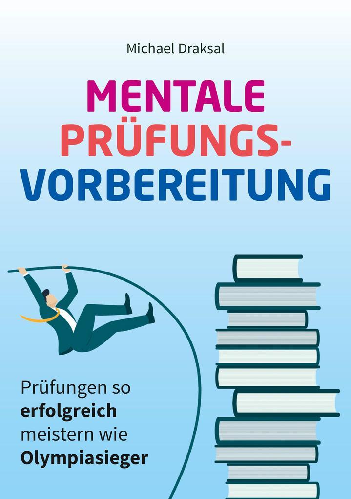 Mentale Prüfungsvorbereitung als eBook