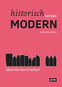 Historisch versus modern: