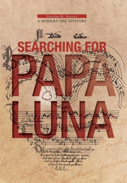 Searching for Papa Luna als Buch von Gordon K. ...