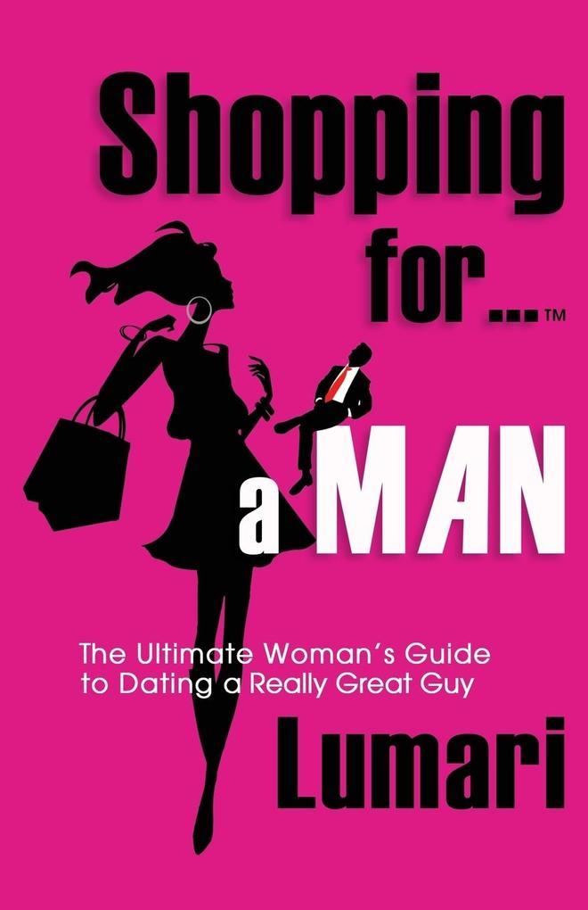 Shopping For A Man als Taschenbuch von Lumari