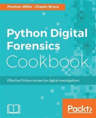 Python Digital Forensics Cookbook als eBook Dow...