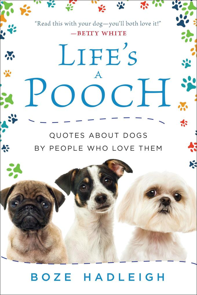 Life´s a Pooch als eBook Download von Boze Hadl...