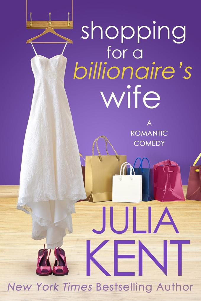 Shopping for a Billionaire´s Wife (Shopping ser...