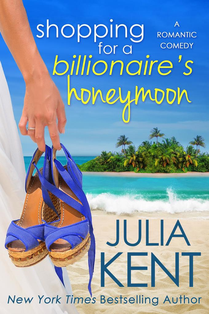 Shopping for a Billionaire´s Honeymoon (Shoppin...