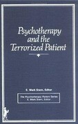 Psychotherapy and the Terrorized Patient