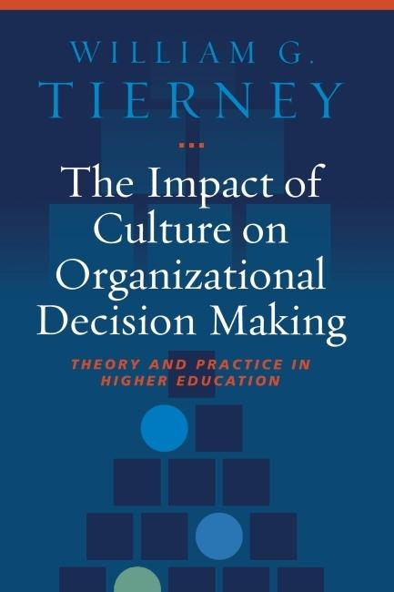 Impact of Culture on Organizational Decision-Ma...