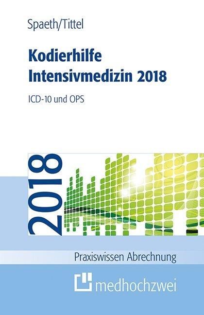 Kodierhilfe Intensivmedizin 2018 als Buch von C...