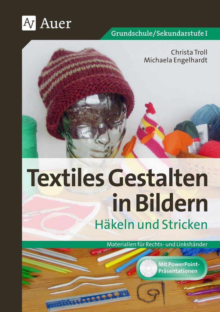 Textiles Gestalten in Bildern Häkeln und Strick...