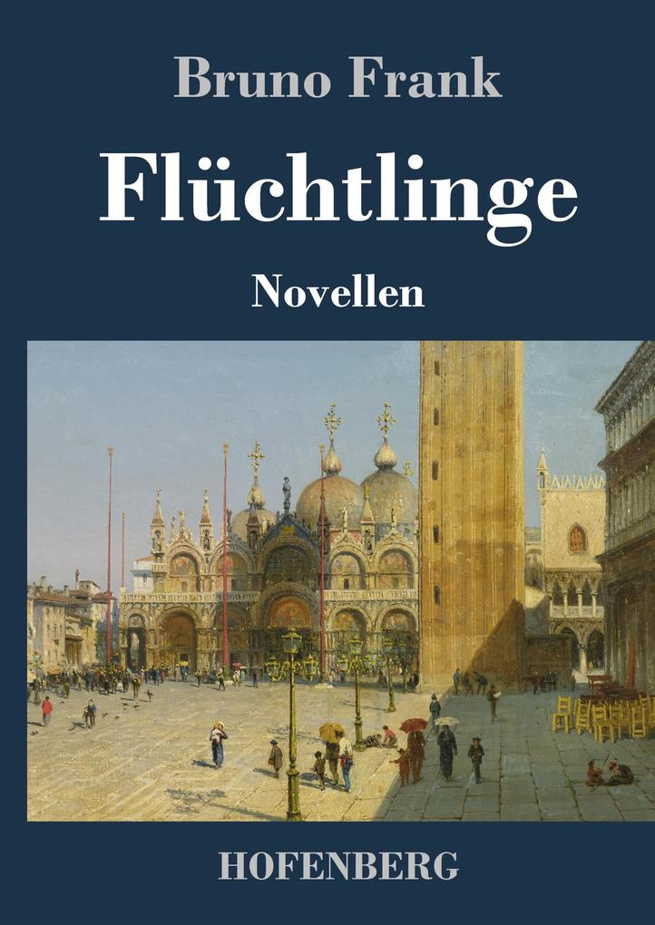 9783743720152 - Bruno Frank: Flüchtlinge als Buch von Bruno Frank - Buch