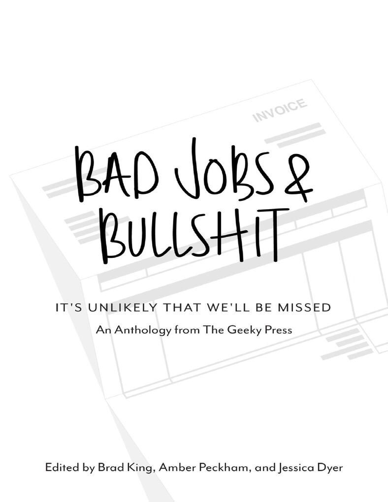 Bad Jobs & Bullshit: It´s Unlikely That We´ll B...