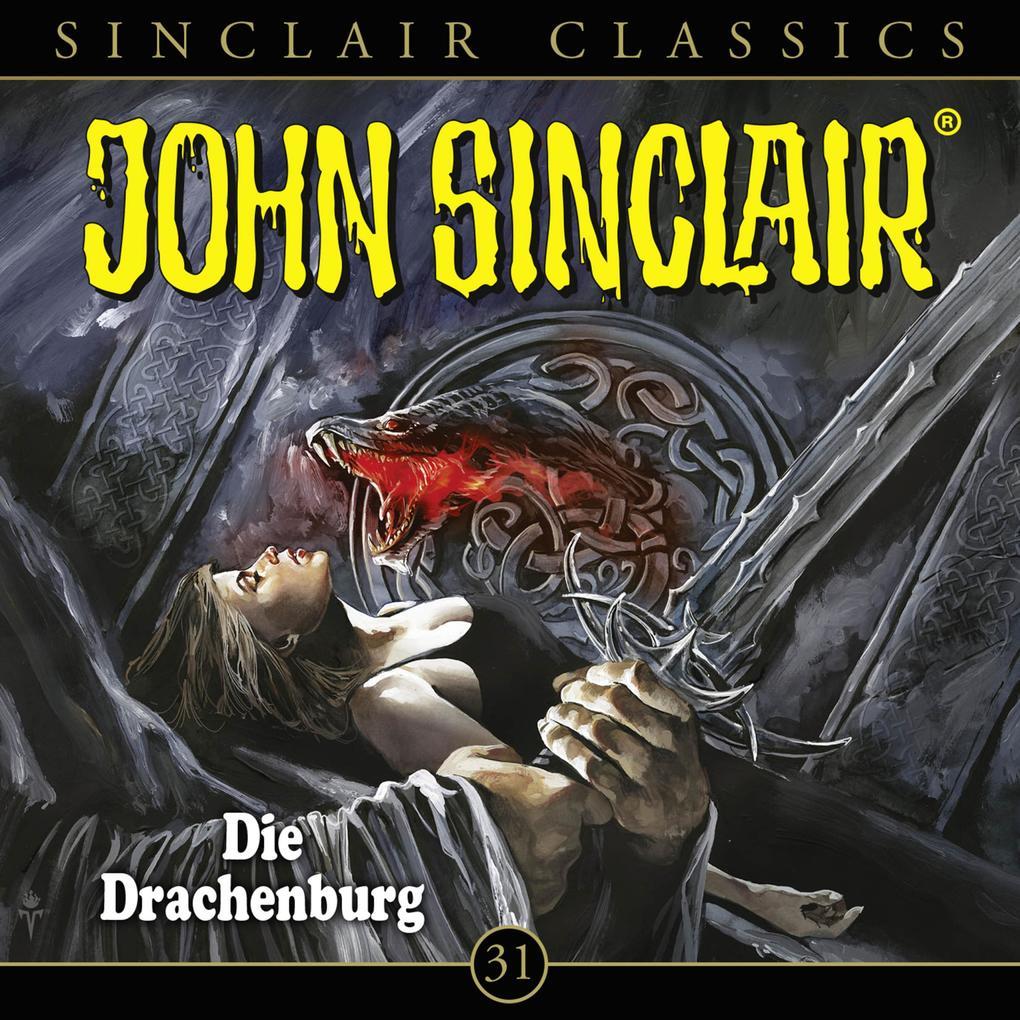 John Sinclair, Classics, Folge 31: Die Drachenburg als Hörbuch Download
